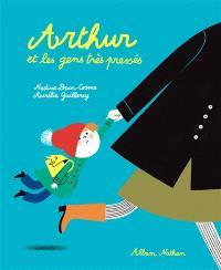 Arthur et les gens très pressés