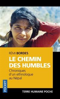 Le chemin des humbles : chroniques d'un ethnologue au Népal