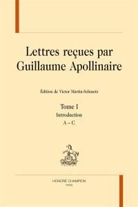 Lettres reçues par Guillaume Apollinaire