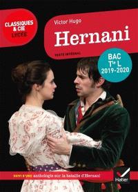 Hernani : suivi d'une anthologie sur la bataille d'Hernani