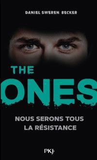 The Ones. Volume 2, Nous serons tous la résistance