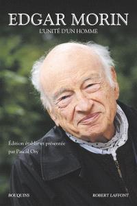 Edgar Morin : l'unité d'un homme