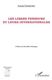 Les libres penseurs et leurs Internationales