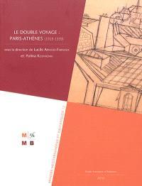 Le double voyage Paris-Athènes : 1919-1939