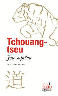 Joie suprême : et autres textes