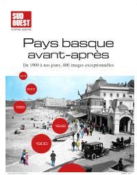 Sud-Ouest hors-série / Pays Basque avant-après