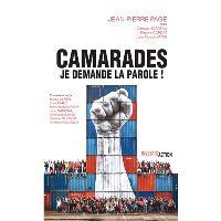 Camarades : je demande la parole ! : rénover le syndicalisme