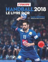 Handball 2018 : le livre d'or