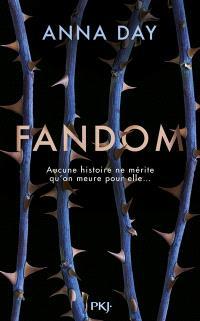 Fandom : aucune histoire ne mérite qu'on meure pour elle...