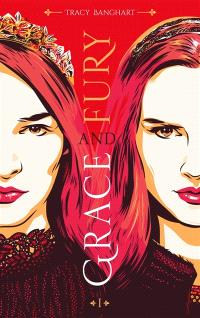 Grace and fury. Volume 1