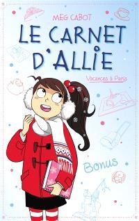 Le carnet d'Allie. Volume 7, Vacances à Paris