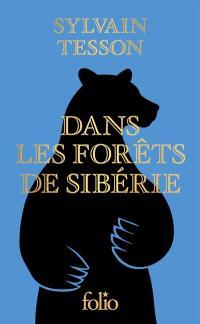 Dans les forêts de Sibérie : février-juillet 2010