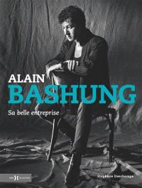 Alain Bashung : sa belle entreprise
