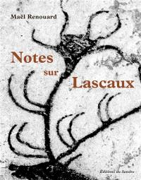 Notes sur Lascaux