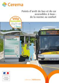 Points d'arrêt de bus et de car accessibles à tous : de la norme au confort