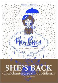 Mary Poppins : la maison d'à côté