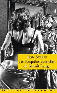 Les enquêtes sexuelles de Benoît Lange