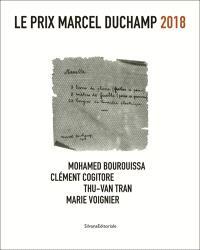 Le Prix Marcel Duchamp 2018 : Mohamed Bourouissa, Clément Cogitore, Thu Van Tran, Marie Voignier