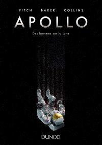 Apollo : des hommes sur la Lune