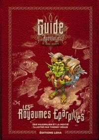 Les royaumes éparpillés : guide de voyage aventurier des mondes imaginaires