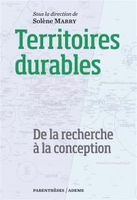 Territoires durables : de la recherche à la conception