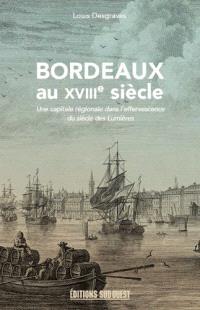 Bordeaux au XVIIIe siècle