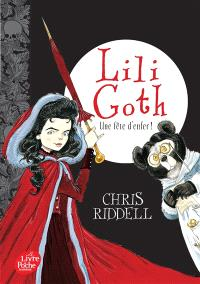 Lili Goth. Volume 2, Une fête d'enfer !