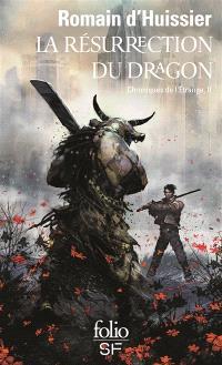 Les chroniques de l'étrange. Volume 2, La résurrection du dragon