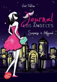 Journal de Los Angeles. Volume 2, Suspense à Hollywood