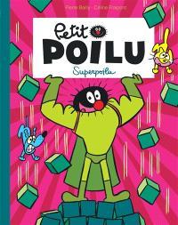 Petit Poilu. Volume 18, Superpoilu