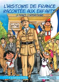 L'histoire de France racontée aux enfants. Volume 6, La France contemporaine