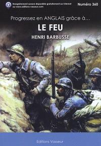 Progressez en anglais grâce à... Le feu, Henri Barbusse