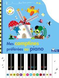 Mes comptines préférées au piano : 14 comptines à jouer au piano