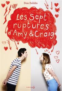 Les sept ruptures d'Amy & Craig