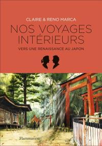 Nos voyages intérieurs : vers une renaissance au Japon
