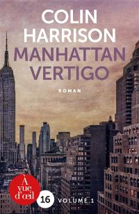 Manhattan vertigo
