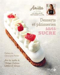 Desserts et pâtisseries sans sucre