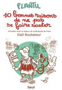 10 bonnes raisons de ne pas se faire sauter : entretien avec le recteur de la mosquée de Paris Dalil Boubakeur