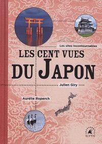 Les cent vues du Japon : les sites incontournables