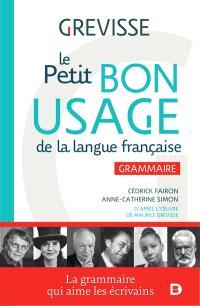 Le petit bon usage de la langue française : grammaire