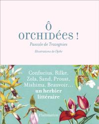 O orchidées ! : de Confucius aux White Stripes