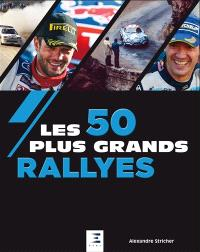 Les 50 plus grands rallyes