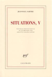 Situations. Volume 5, Mars 1954-avril 1958