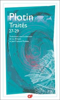 Traités. Volume 4, Traités 27-29 : sur les difficultés relatives à l'âme, trois livres