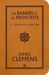 Les bannis et les proscrits. Volume 5, L'étoile de la sor'cière