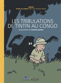 Les aventures de Tintin, Les tribulations de Tintin au Congo : Tintin au Congo 1940-1941, version inédite