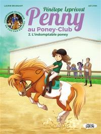 Penny au poney-club. Volume 2, L'indomptable poney