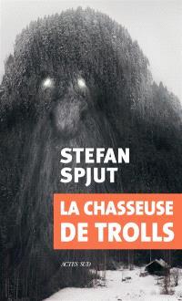 La chasseuse de trolls