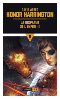 Honor Harrington. Volume 8-2, La disparue de l'enfer