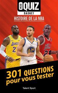 Petit quiz basket : histoire de la NBA : 301 questions pour vous tester